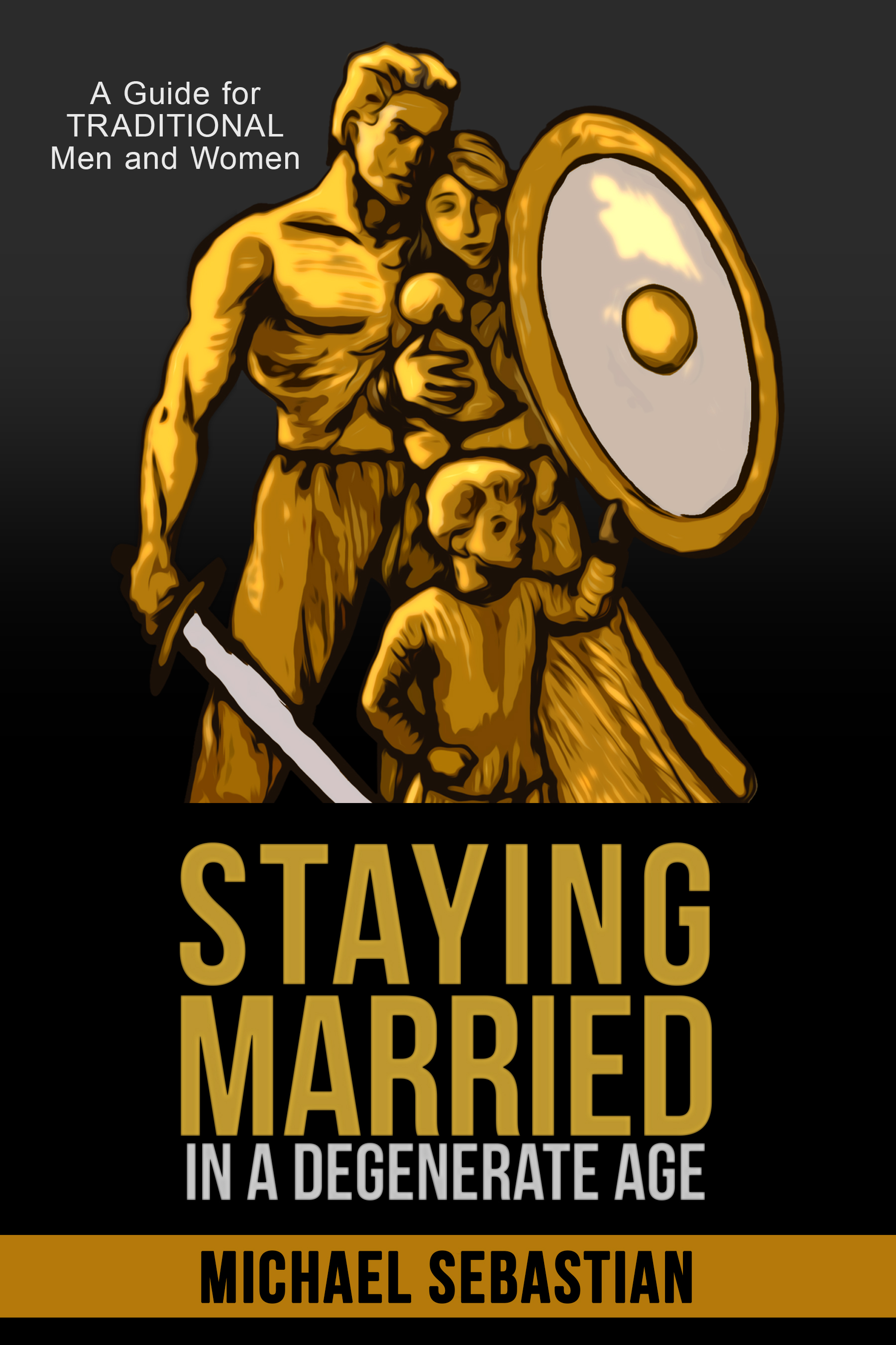 Staying Married in a Degenerate Age is Available & A Chance to Win a $100 Amazon Gift Card